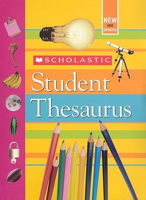 Scholastic Student Thesaurus By Bollard, John K.